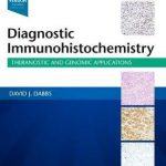 Diagnostic Immunohistochemistry : Theranostic and Genomic Applications