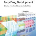 Early Drug Development : Bringing a Preclinical Candidate to the Clinic