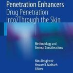 Percutaneous Penetration Enhancers Drug Penetration Into/Through the Skin : Methodology and General Considerations