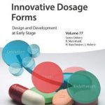Innovative Dosage Forms : Design and Development at Early Stage