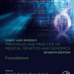 Emery and Rimoin's Principles and Practice of Medical Genetics and Genomics  :  Foundations