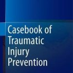 Casebook of Traumatic Injury Prevention