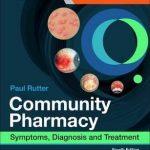 Community Pharmacy : Symptoms, Diagnosis and Treatment