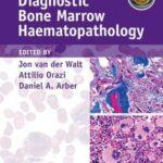 Diagnostic Bone Marrow Haematopathology Book with Online content