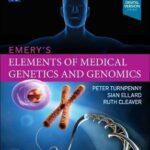 Emery'S Elements of Medical Genetics and Genomics