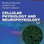 Cellular Physiology and Neurophysiology, 2nd Edition with Student Consult Online Access