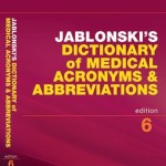 Jablonski's Dictionary of Medical Acronyms & Abbreviations E-Book, 6th Edition