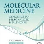 Molecular Medicine: Genomics to Personalized Healthcare, 4th Edition