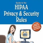 Stedman's Guide to the HIPAA Privacy & Security Rules, 2nd Edition