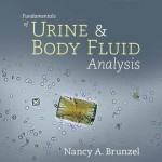 Fundamentals of Urine and Body Fluid Analysis, 3rd Edition