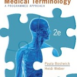 Medical Terminology: A Programmed Approach, 2nd Edition