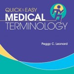 Quick & Easy Medical Terminology, 7th Edition