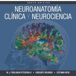 Neuroanatomía clínica y neurociencia, 6ª Edición