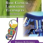 Basic Clinical Laboratory Techniques, 6th Edition