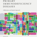 Primary Immunodeficiency Diseases: A Molecular and Cellular Approach, 3rd Edition