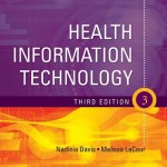 Health Information Technology, 3rd Edition