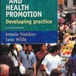 Public Health and Health Promotion: Developing Practice Edition 2