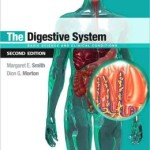 The Digestive System: Systems of the Body Series Edition 2