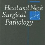 Head and Neck Surgical Pathology