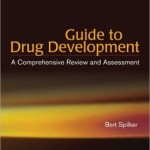 Guide to Drug Development: A Comprehensive Review & Assessment