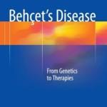 Behçet's Disease: From Genetics to Therapies