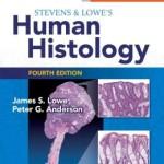 Stevens & Lowe's Human Histology, 4th Edition