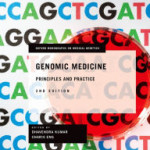 Genomic Medicine: Principles and Practice