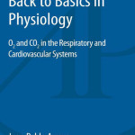 Back to Basics in Physiology  : O2 and CO2 in the Respiratory and Cardiovascular Systems