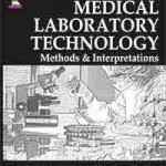 Concise Book of Medical Laboratory Technology: Methods and Interpretations