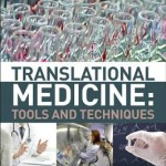 Translational Medicine  :  Tools and Techniques
