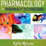 Pharmacology for Pharmacy Technicians, 2nd Edition