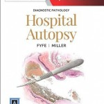 Diagnostic Pathology: Hospital Autopsy