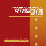 Pharmacological Mechanisms and the Modulation of Pain