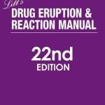 Litt's Drug Eruption & Reaction Manual, 22nd Edition