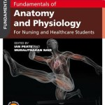 Fundamentals of Anatomy and Physiology: For Nursing and Healthcare Students, 2nd Edition