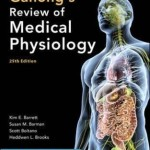 Ganong's Review of Medical Physiology, 25th Edition