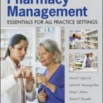 Pharmacy Management: Essentials for All Practice Settings, 4th Edition