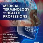 Medical Terminology for Health Professions, 8th Edition