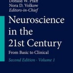 Neuroscience in the 21st Century 2016 : From Basic to Clinical, 2nd Edition