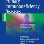 Primary Immunodeficiency Diseases 2017 : Definition, Diagnosis, and Management