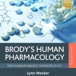 Brody's Human Pharmacology : Mechanism-Based Therapeutics
