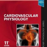 Cardiovascular Physiology : Mosby Physiology Monograph Series