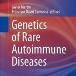 Genetics of Rare Autoimmune Diseases