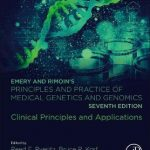 Emery and Rimoin's Principles and Practice of Medical Genetics and Genomics : Clinical Principles and Applications