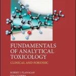 Fundamentals of Analytical Toxicology : Clinical and Forensic