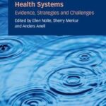 Achieving Person-Centred Health Systems : Evidence, Strategies and Challenges